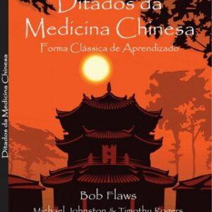 Ditados da Medicina Chinesa