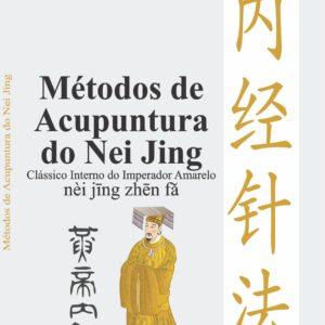 Métodos de Acupuntura do Nei Jing